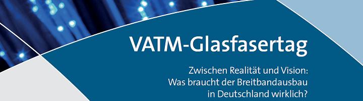 VATM-Glasfasertag