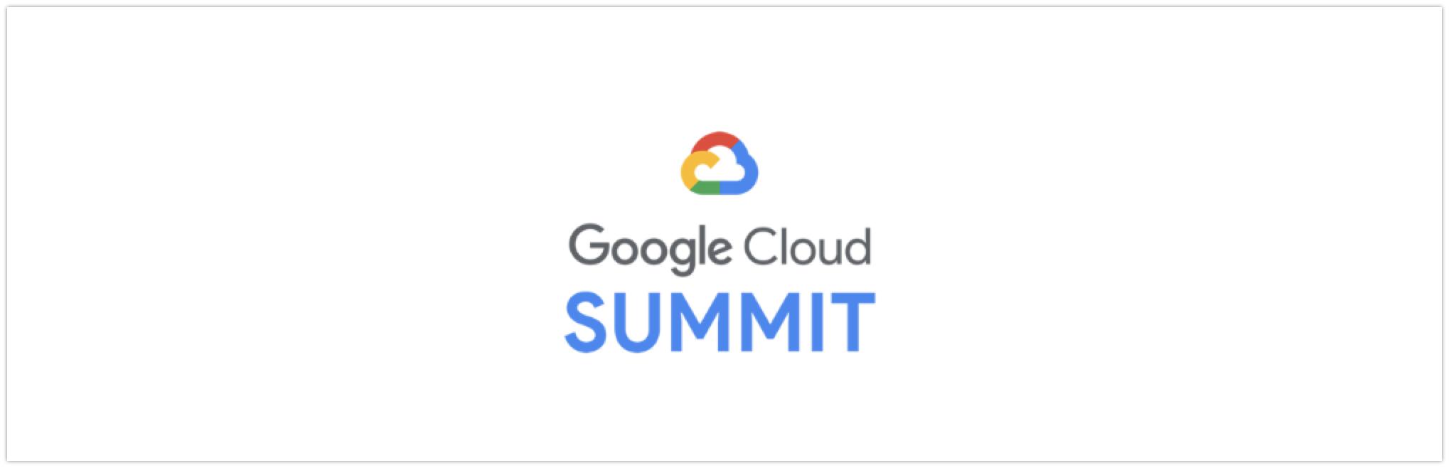 Google Cloud Summit 2018